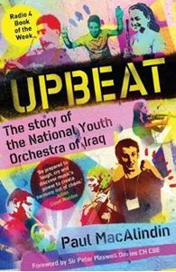 Picture of Upbeat: The Story of the National Youth Orchestra of Iraq