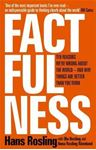 Picture of Factfulness: Ten Reasons We're Wrong About the World - and Why Thigs are Better Than You Think