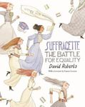Picture of Suffragette: The Battle for Equality