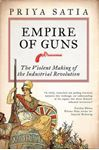 Picture of Empire of Guns: The Violent Making of the Industrial Revolution