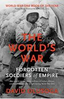 Picture of The World's War: Forgotten Soldiers of Empire