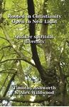 Picture of Rooted in Christianity Open to New Light
