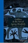 Picture of Galileo and the art of ageing mindfully
