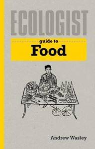 Picture of Ecologist Guide to Food