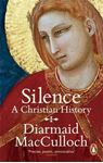 Picture of Silence A Christian History