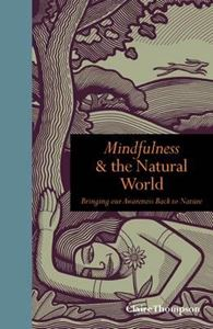 Picture of Mindfulness and the Natural World