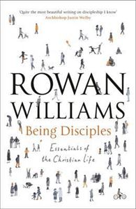 Picture of Being Disciples: Essentials of the Christian Life