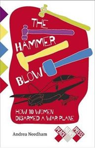 Picture of The Hammer Blow: How 10 Women Disarmed a War Plane
