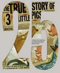 Picture of The True Story of the Three Little Pigs