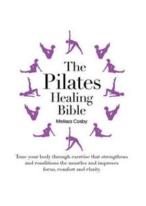 Picture of The Pilates Healing Bible