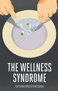 Picture of The Wellness Syndrome