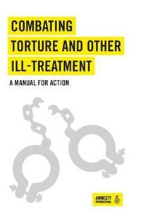 Picture of Combating Torture and Other Ill-Treatment.