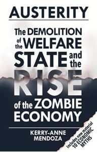 Picture of Austerity: The Demolition of the Welfare