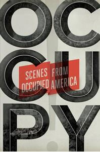 Picture of Occupy!: Scenes from Occupied America