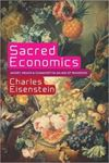 Picture of Sacred Economics: Money, Gift, and Socie