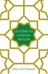 Picture of Letters to a Young Muslim