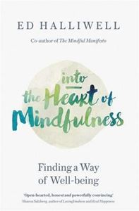 Picture of Into the Heart of Mindfulness