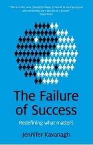 Picture of The Failure of Success: Redefining What