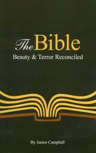 Picture of The Bible: Beauty and Terror Reconciled