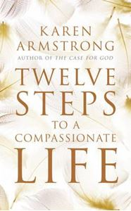 Picture of Twelve Steps to a Compassionate Life