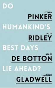 Picture of Do Humankind's Best Days Lie Ahead?