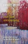 Picture of Our Last Awakening
