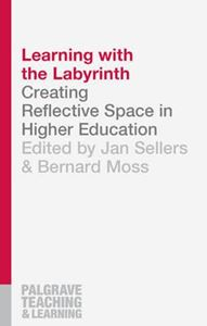 Picture of Learning with the Labyrinth: Creating Reflective Space in Higher Education