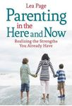 Picture of Parenting in the Here and Now
