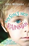 Picture of My Son's Not Rainman