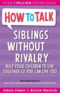 Picture of How to Talk: Siblings Without Rivalry: H