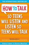 Picture of How to Talk So Teens Will Listen and Lis