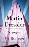 Picture of Martin Dressler: The Tale of an American