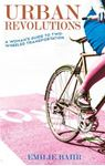 Picture of Urban Revolutions: A Woman's Guide to Tw0-Wheeled Transportation