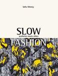 Picture of Slow Fashion: Aesthetics Meets Ethics
