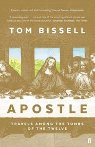 Picture of Apostle: Travels Among the Tombs of the Twelve