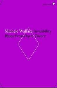 Picture of Invisibility Blues: From Pop to Theory