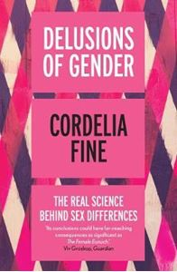 Picture of Delusions of Gender: The Real Science Behind Sex Differences