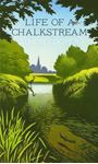 Picture of Life of a Chalk Stream