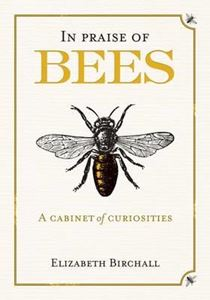 Picture of In Praise of Bees: A Cabinet of Curiosities