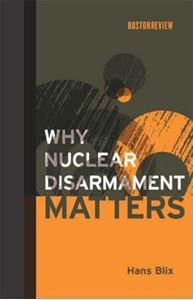 Picture of Why Nuclear Disarmament Matters