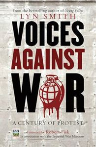 Picture of Voices Against War: A Century of Protest