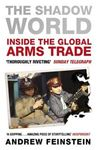 Picture of The Shadow World: Inside the Global Arms Trade