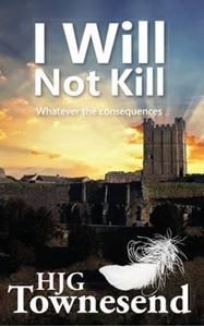 Picture of I Will Not Kill: Whatever the Consequenc