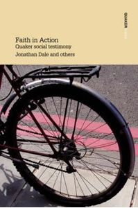 Picture of Faith in Action: Quaker Social Testimony