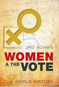 Picture of Women and the Vote: A World History