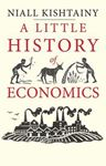 Picture of A Little History of Economics