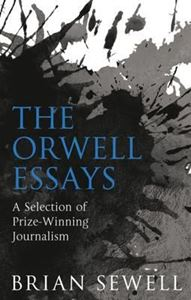 Picture of The Orwell Essays: A Selection of Prize-