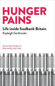 Picture of Hunger Pains: Life Inside Foodbank Britain