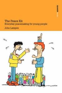 Picture of The Peace Kit: Everyday peacemaking for young people