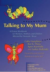 Picture of Talking to My Mum: A picture workbook for workers, mothers and children affected by domestic abuse